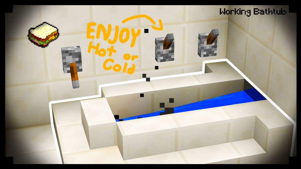 how to build a working bathtub in minecraft