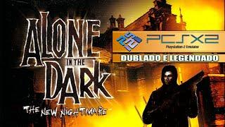 ALONE IN THE DARK: THE NEW NIGHTMARE (PCSX2) | DUBLADO E LEGENDADO + LINKS