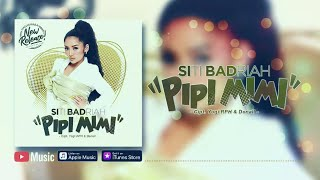 Download lagu Siti Badriah - Pipi Mimi (Official Video Lyrics) #lirik