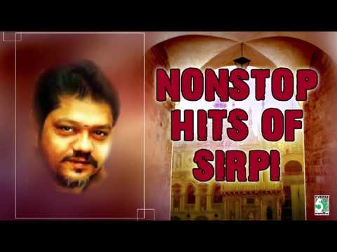 Sirpi Super Hit Nonstop Collection | Audio Jukebox
