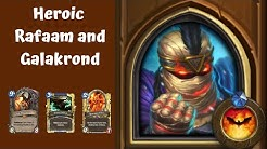 Heroic Rafaam and Galakrond | Galakrond's Awakening | League of Explorers Chapter 4 | Hearthstone