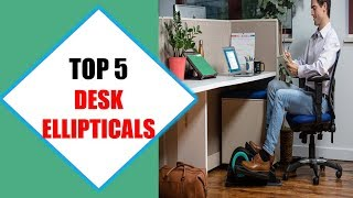 Top 5 Best Desk Ellipticals 2018 | Best Desk Elliptical Review By Jumpy Express