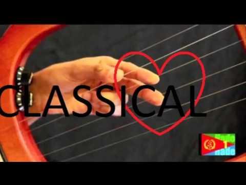 Eritrean amazing classical 2017 NEW