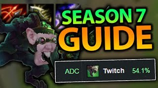 THIS IS WHY TWITCH IS THE HIGHEST WINRATE ADC! TWITCH ADC GUIDE SEASON 7 - League of Legends
