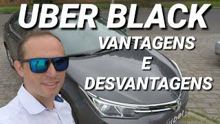UBER BLACK VANTAGENS E DESVANTAGENS