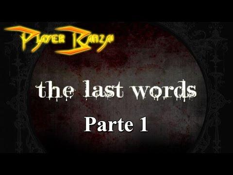 The Last Words - RPG Maker PT-BR (Portugues) Parte 1 - Começo relex, só que não