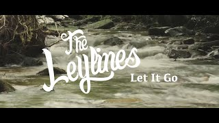Let it Go - The Leylines