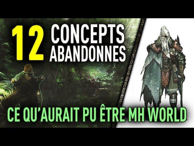 12 Concepts Abandonnés de MH World