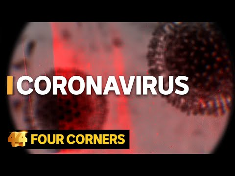 Coronavirus: How the deadly epidemic sparked a global emergency | Four Corners