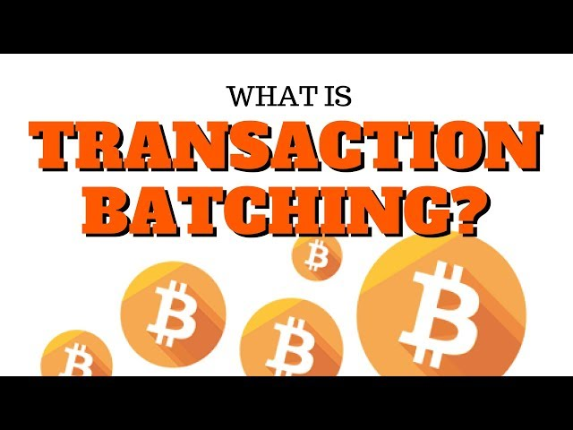 What is Transaction Batching?