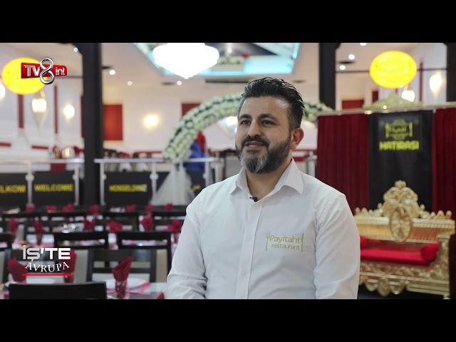 Tv8 İnt İş'te Avrupa Programı /  PAYİTAHT RESTAURANT