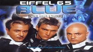 Eiffel 65 - Blue (DJ THT Bootleg Edit)