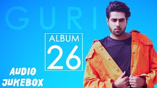 "Subscribe to our new channel for songs : http://bit.ly/subscribegeetmp3 geet mp3 & gk.digital presents audio jukebox of guri's album ""26"".this co..."