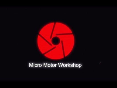 Micro Motor Workshop