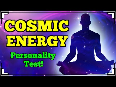 What COSMIC ENERGY Do You Have?