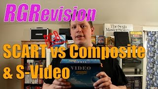 RGRevision! Scart (RGB!) vs Composite vs S-Video!