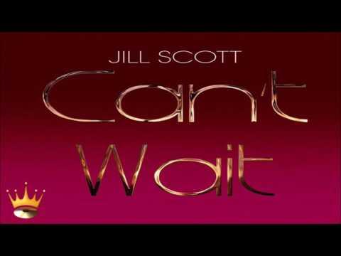 Jill Scott - Can't Wait