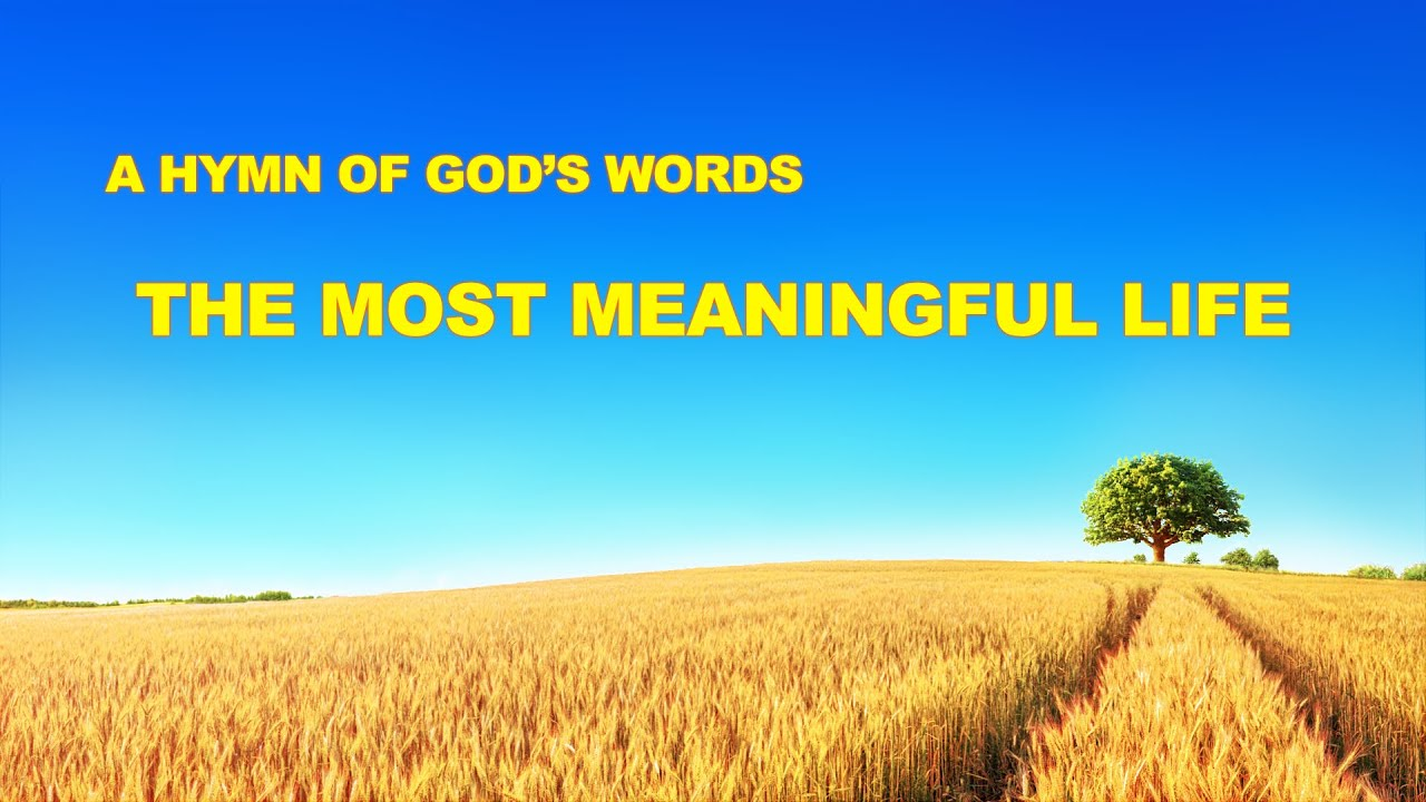 """""""The Most Meaningful Life""""   Christian Devotional Song"""