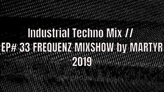 FREQUENZ MIXSHOW 33 with DJ NEKROTIQUE // Industrial Techno Mix // NEW MUSIC 2019