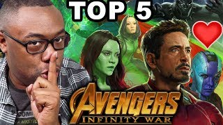AVENGERS INFINITY WAR Top 5 Things I LOVE ❤️ Movie Review (Mild Spoilers)
