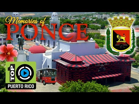 Memories of Ponce