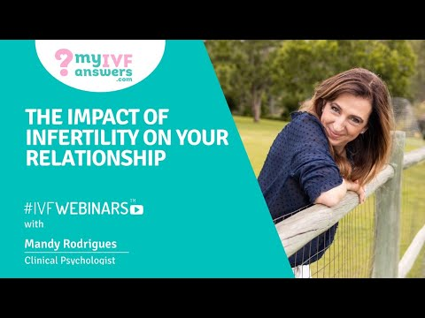The impact of infertility on your relationship #IVFWEBINARS