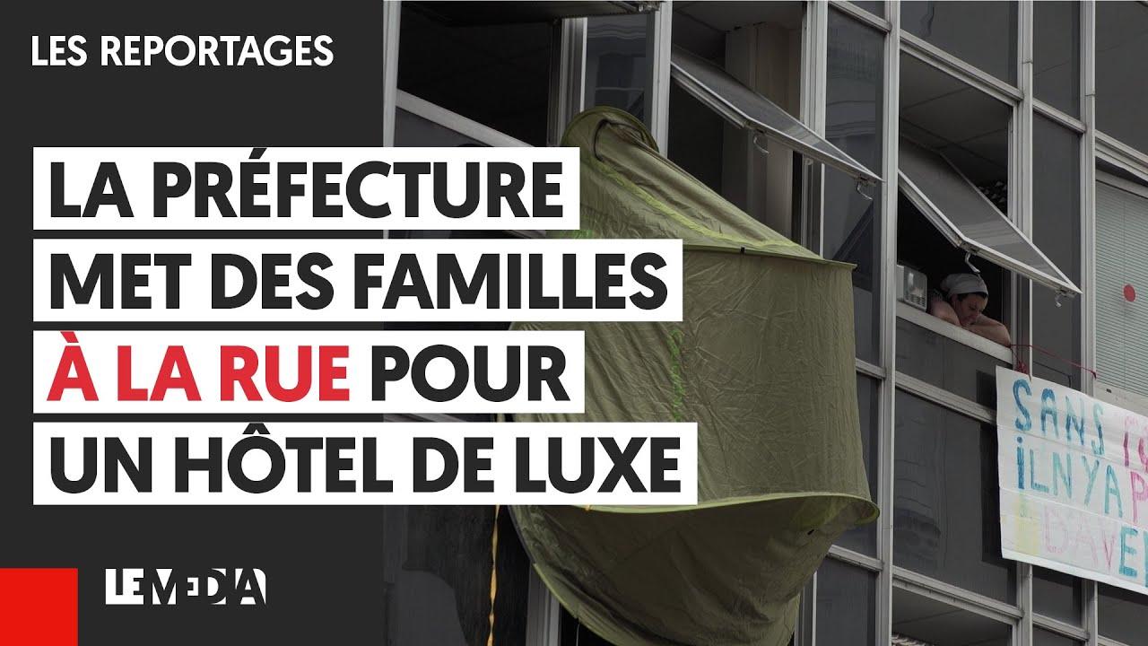 LA PRÉFECTURE DE PARIS MET DES FAMILLES À LA RUE POUR UN HÔTEL DE LUXE