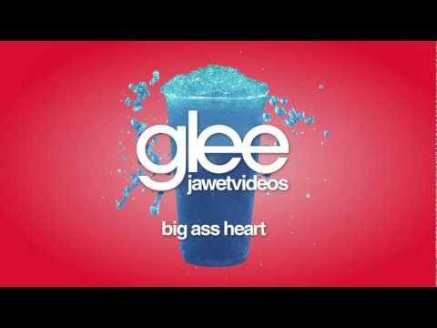 Glee Cast - Big Ass Heart (karaoke version)