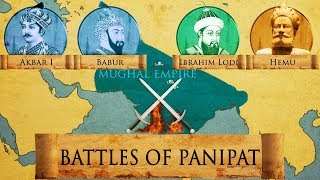 Battles of Panipat - 1526 and 1556 - Mughal Empire DOCUMENTARY
