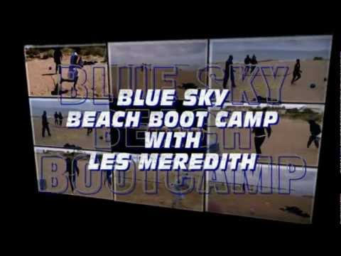 BLUE SKY BEACH BOOT CAMP WITH LES MEREDITH