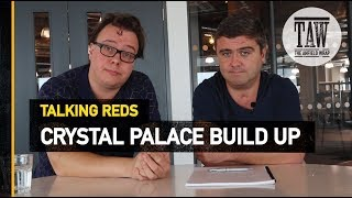 Crystal Place v Liverpool and Klopp's Kicker Interview | TALKING REDS