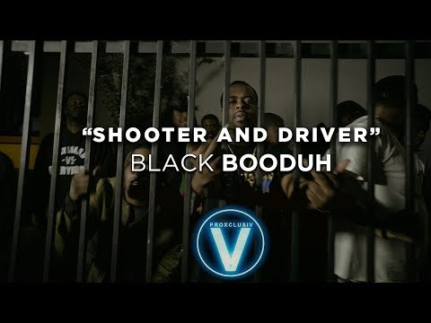 Black Booduh - Shooter and driver (Dir by @Zach_Hurth)