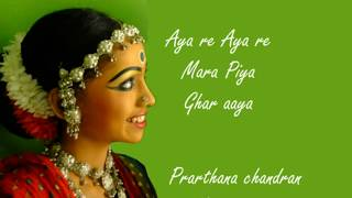 Aya re Aya re l Semi classical l Rajasthani Folk l Dance l New l मेरे पिया घर आया
