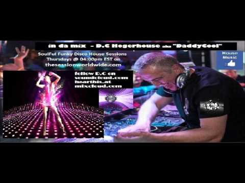 Disco In Da House #24 by D C  Hogerhouse aka Daddy Cool