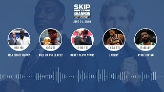 UNDISPUTED Audio Podcast (6.21.19) with Skip Bayless, Shannon Sharpe & Jenny Taft | UNDISPUTED
