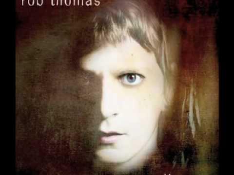 Rob Thomas - Gasoline