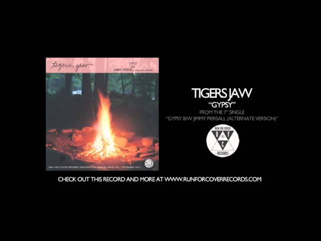 tigers-jaw-gypsy-runforcovertube
