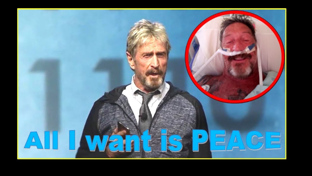 John Mcafee - All we want is peace! - YouTube