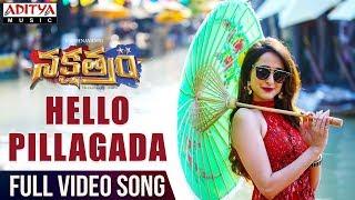 Hello Pillagada Full Video Song   Nakshatram Video Songs   Sundeep Kishan, Regina, Krishnavamsi