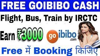Book Flight,Bus,Train by IRCTC tickets with goibibo go Cashback   हिन्दी मे screenshot 3