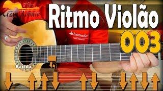 Batida 003 - Aprenda ritmo no VIOLÃO Passo a passo - 3 músicas como exemplo