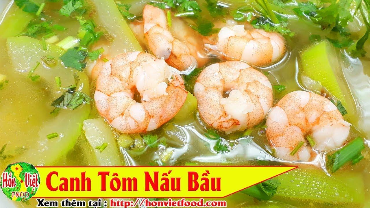 ✅ Hạ Nhiệt Mùa Hè Với Món TÔM NẤU BẦU | Hồn Việt Food