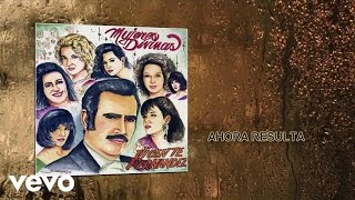 Video Vicente Fernández - Ahora Resulta (Cover Audio) download MP3, 3GP, MP4, WEBM, AVI, FLV Agustus 2018