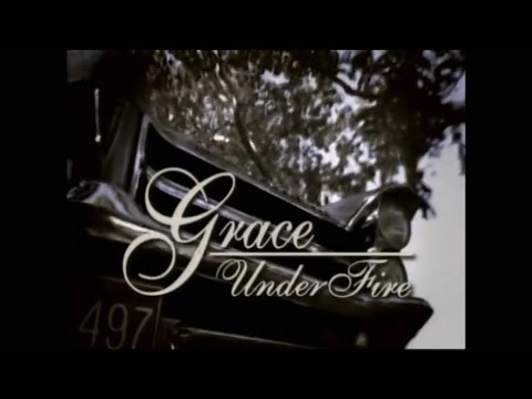 Grace Under Fire  and Closing Credits and Theme