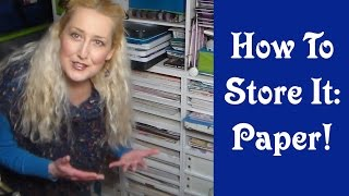 How To Store It: Paper!