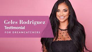 Geles Rodriguez - Testimonial - DreamCatchers