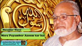 mera-payamber-azeem-tar-hai---urdu-naat-with