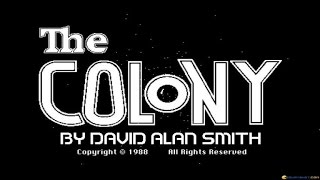 Colony, The gameplay (PC Game, 1988)