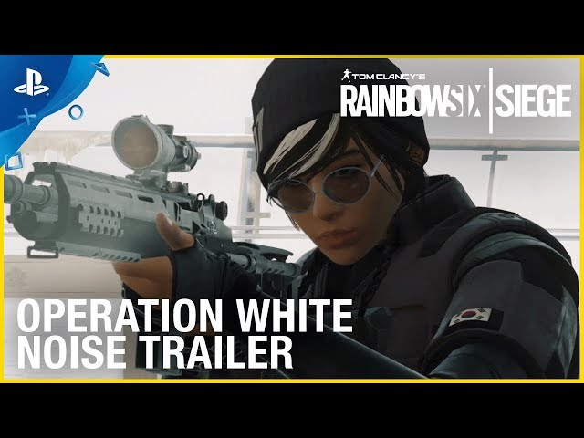 Tom Clancy's Rainbow Six Siege - Operation White Noise Official Trailer | PS4
