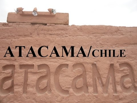 Chile/Calama SanPedro De Atacama Desert Part 7